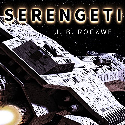 Serengeti Audiobook By J. B. Rockwell cover art