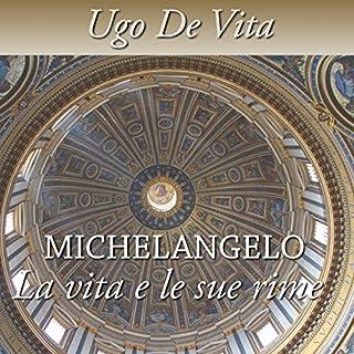 Michelangelo. La vita e le sue rime copertina