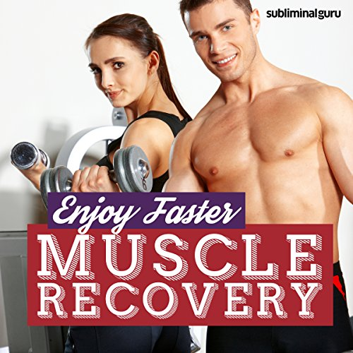 Enjoy Faster Muscle Recovery audiobook cover art