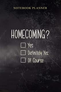 Notebook Planner Homecoming Proposal Ideas with Homecoming: 6x9 inch, Business, Diary, 114 Pages, Book, Cute, Simple, Work...