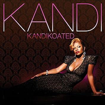 Kandi Koated (Deluxe)