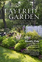 Layered Garden, The by Culp, L., David (2012) Hardcover