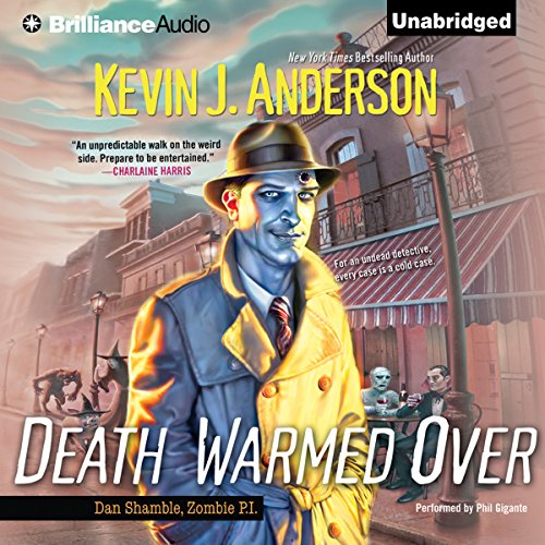 Death Warmed Over     Dan Shamble, Zombie P.I., Book 1              De :                                                                                                                                 Kevin J. Anderson                               Lu par :                                                                                                                                 Phil Gigante                      Durée : 8 h et 45 min     Pas de notations     Global 0,0