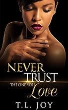 Never Trust The One You Love: Book 1 (Hot Boyz Series)