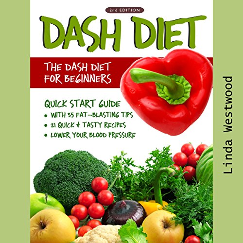 DASH Diet, 2nd Edition: The DASH Diet for Beginners audiobook cover art