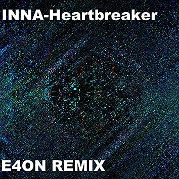 Heartbreaker (E4on Remix)
