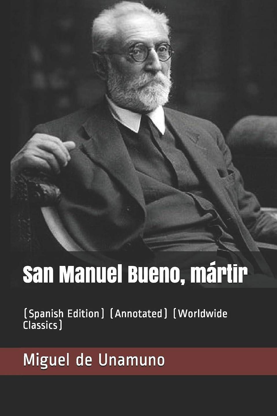 パラナ川肥満フィットSan Manuel Bueno, mártir: (Spanish Edition) (Annotated) (Worldwide Classics)
