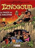 Iznogoud, tome 27 - Faute de l'ancêtre