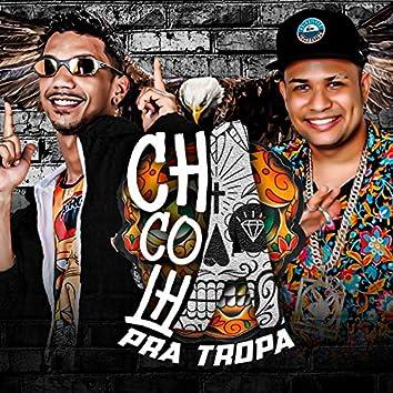 Chacoalha pra Tropa
