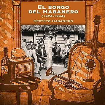 El bongo del Habanero (1924-1944)