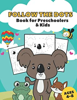 Follow the Dots Book for Preschoolers and Kids: A Fun Connect the Dots Coloring Book Filled with Cute Animals and Insects ...
