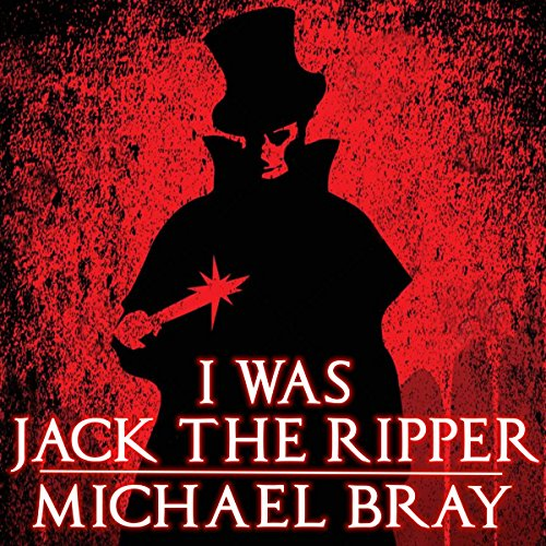 I Was Jack the Ripper audiobook cover art