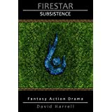 Firestar: Subsistence (English Edition)