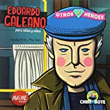 Eduardo Galeano para Chicxs (Akal Infantil)