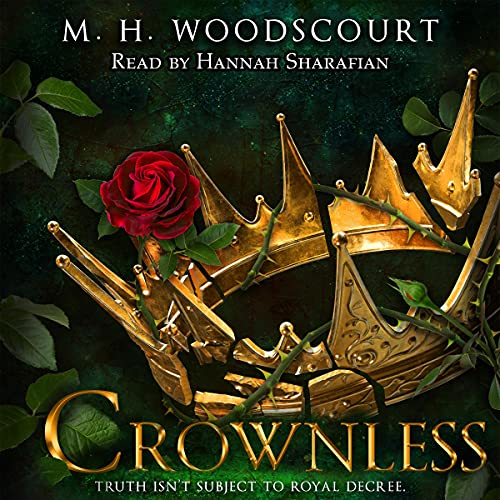 Crownless Audiobook By M. H. Woodscourt cover art
