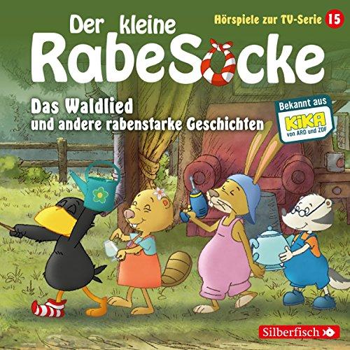 Couverture de Das Waldlied und andere rabenstarke Geschichten. Das Hörspiel zur TV-Serie