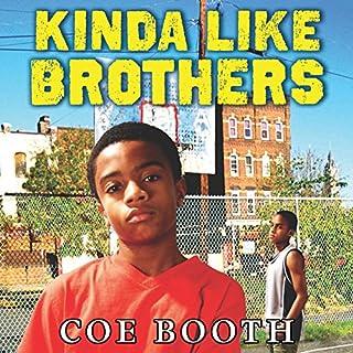 Kinda Like Brothers audiobook cover art