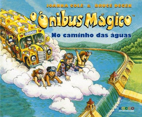 O ônibus mágico no caminho das águas