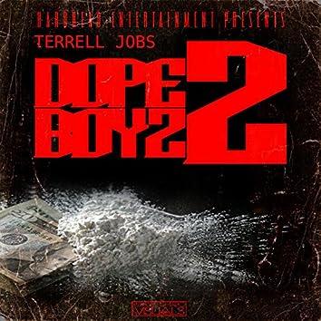 Dope Boyz 2
