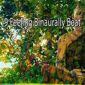 9 Feeling Binaurally Beat