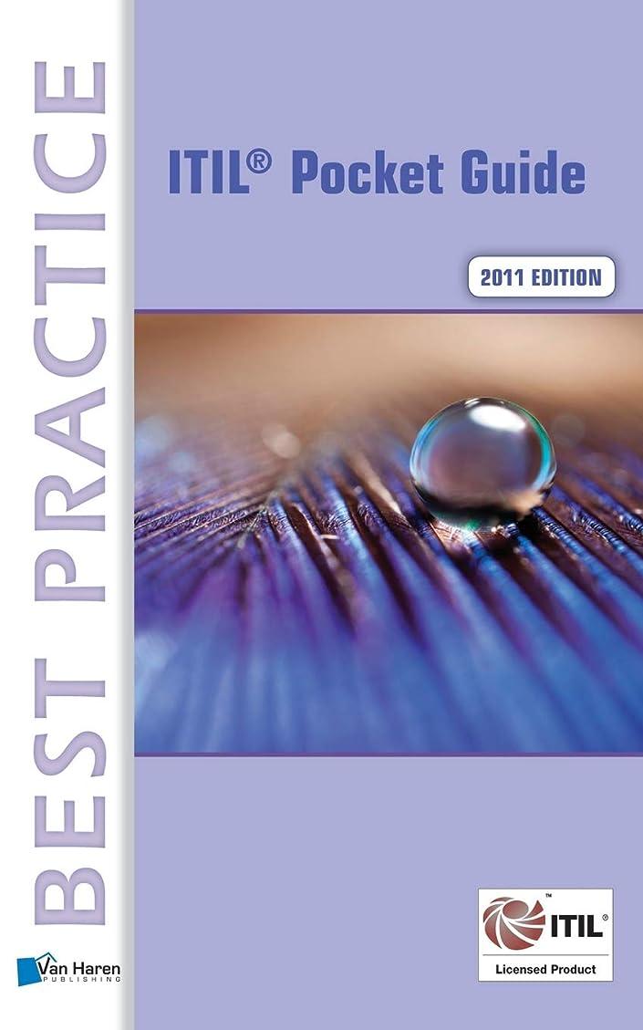 オン押すなめらかITIL A Pocket Guide 2011 (Best Practice (Van Haren Publishing))
