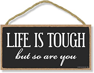 Honey Dew Gifts Life is Tough But so are You, Inspirational Wall Hanging Decor, Wooden Motivational Home Decorative Sign, ...