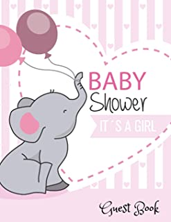 Baby Shower It's a Girl Guest Book: Baby Shower Guest Book Sign In/Guest Registry with Gift Log, Free Layout  Message For ...