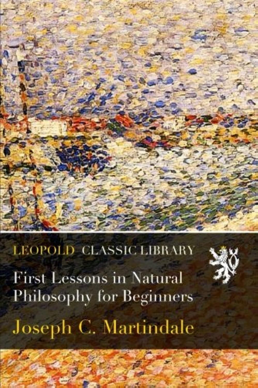 平行お金ゴム犯罪First Lessons in Natural Philosophy for Beginners