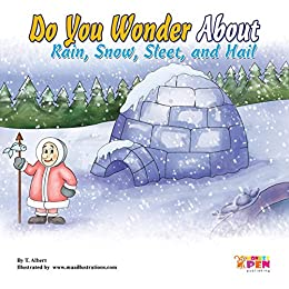 Do you wonder about rain snow sleet and hail (English Edition) eBook: Pen, Monkey, Illustrations, Maa: Amazon.es: Tienda Kindle