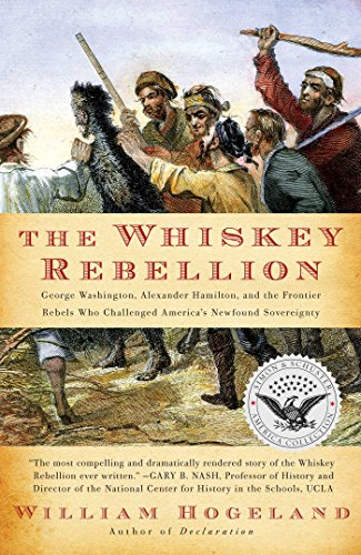 The Whiskey Rebellion: George Washington, Alexander Hamilton, and the Fro (Simon & Schuster America Collection) (English Edition)