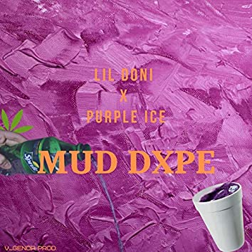 Mud Dxpe