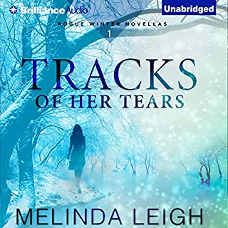 Tracks of Her Tears     Rogue Winter Novella, Book 1              By:                                                                                                                                 Melinda Leigh                               Narrated by:                                                                                                                                 Kate Rudd                      Length: 3 hrs and 11 mins     8 ratings     Overall 4.4