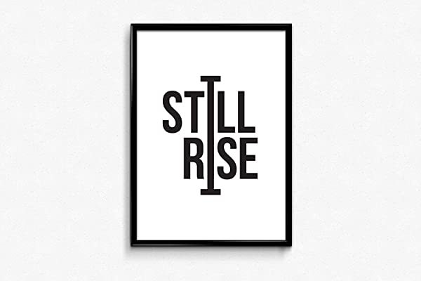 Framed Sign Motivational Quotes Printable Still I Rise Printable Typography Poster Print Print Wall Art Quotes Girls