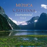 Musica Cristiana Instrumental Vol 4