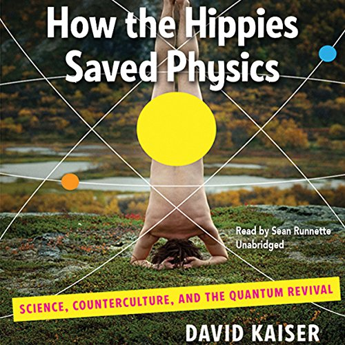 How the Hippies Saved Physics audiobook cover art