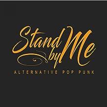 Stand By Me: Alternative Pop Punk
