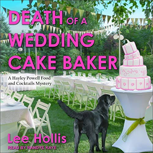 Death of a Wedding Cake Baker Audiobook By Lee Hollis cover art