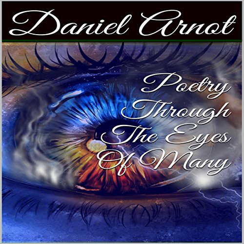 Poetry Through The Eyes Of Many audiobook cover art