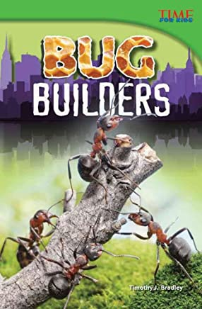 [(Bug Builders)] [By (author) Timothy J Bradley] published on (July, 2012)