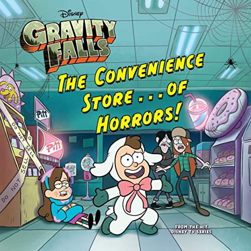 Gravity Falls: The Convenience Store...of HORRORS! (Disney Storybook (eBook))