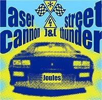Laser Cannon & Street Thunder