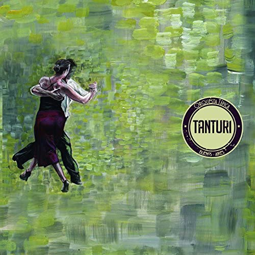Orquesta Tipica Tanturi