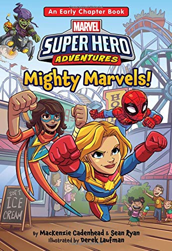 Marvel Super Hero Adventures Mighty Marvels!: An Early Chapter Book (Super Hero Adventures Chapter Books, 4)