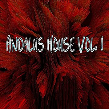 Andalus House, Vol. 1