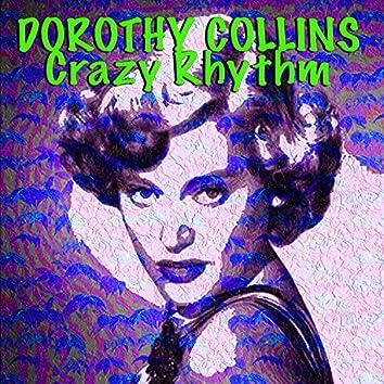 Dorothy Collins Crazy Rhythm