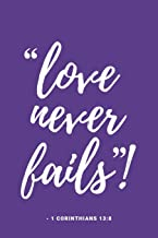 Love Never Fails: Notebook for Convention of Jehovah's Witnesses