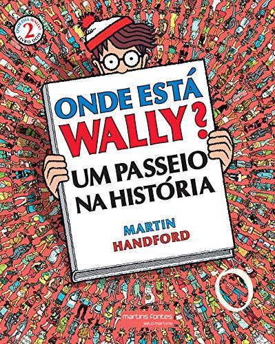 Onde Está Wally? 2: um Passeio na História