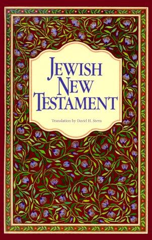 The Jewish New Testament: A Translation of the New Testament That Expresses Its Jewishness