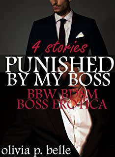 Punished By My Boss: A BBW BDSM Boss Erotica Bundle