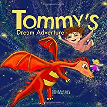 Tommy's Dream Adventure: Book 1